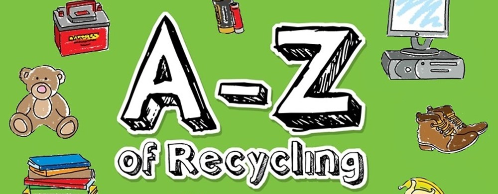 A - Z of Recycling